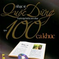 Tuyển Tập Hồi Ký Âm Nhạc Qua 100 Ca Khúc